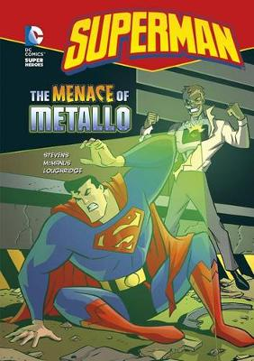 Menace of Metallo by ,Eric Stevens