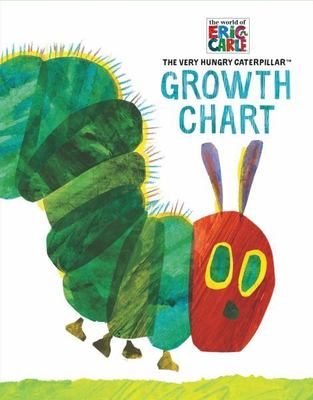 Eric Carle the Very Hungry Caterpillar Growth Chart by Eric Carle