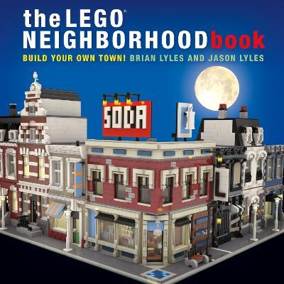 The Lego Neighborhood Book by Brian Lyles