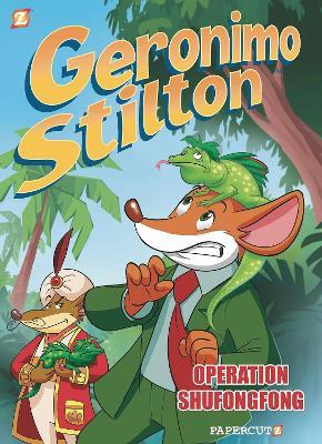 Geronimo Stilton #20 Operation Shofongofong by Geronimo Stilton