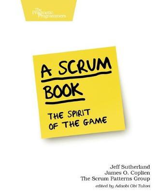 A Scrum Book by Jeff Sutherland