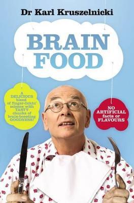 Brain Food by Dr Karl Kruszelnicki