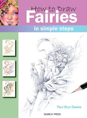 How to Draw: Fairies by Paul Bryn Davies