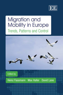 Migration and Mobility in Europe by Heinz Fassmann