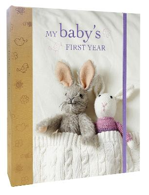 My Baby's First Year by Ryland Peters & Small