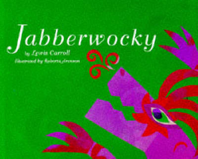 Jabberwocky by Lewis Carroll
