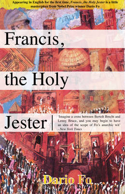 Francis, the Holy Jester by Dario Fo