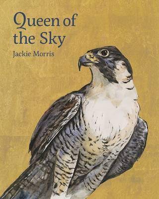 Queen of the Sky by Jackie Morris