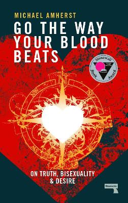 Go the Way Your Blood Beats book