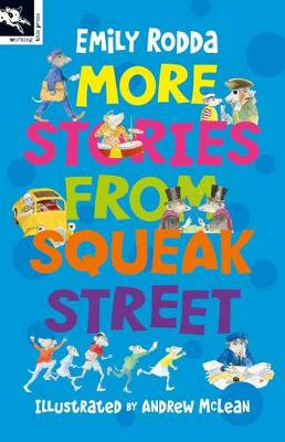 More Stories From Squeak Street by Emily Rodda