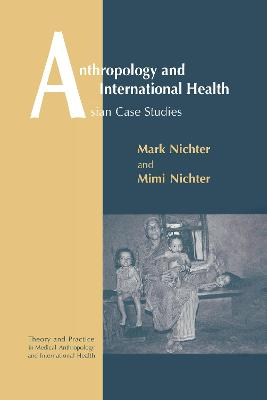 Anthropology and International Health book