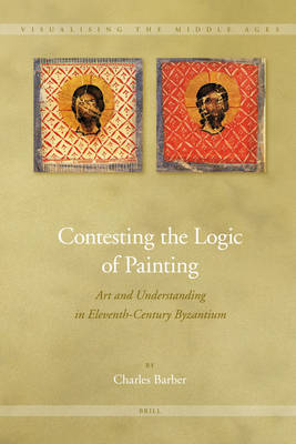 Contesting the Logic of Painting by Charles Barber