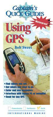 Using GPS by Robert Sweet