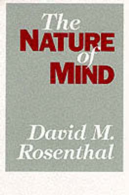 The Nature of Mind by David M. Rosenthal