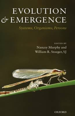 Evolution and Emergence by S.J. William R. Stoeger