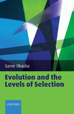 Evolution and the Levels of Selection book