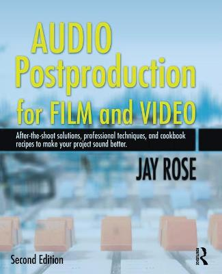 Audio Postproduction for Film and Video book
