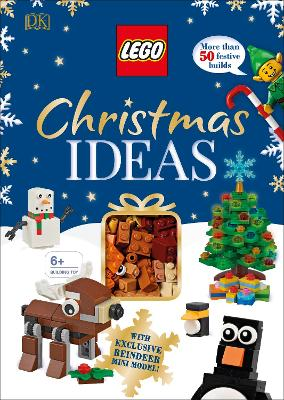 LEGO Christmas Ideas: With Exclusive Reindeer Mini Model by Elizabeth Dowsett