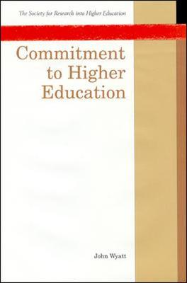 Commitment to Higher Education by John Wyatt
