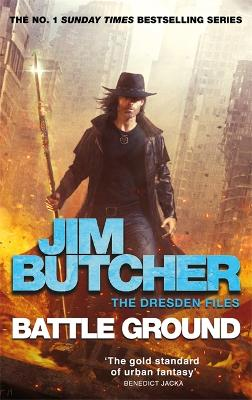 Battle Ground: The Dresden Files 17 by Jim Butcher