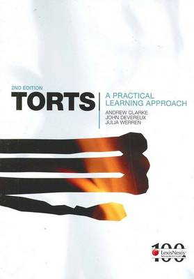 Torts: A Practical Learning Approach by Andrew Clarke