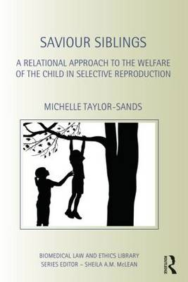 Saviour Siblings by Michelle Taylor-Sands