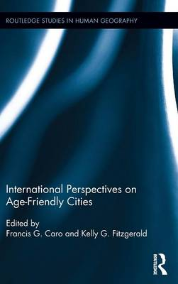 International Perspectives on Age-Friendly Cities book