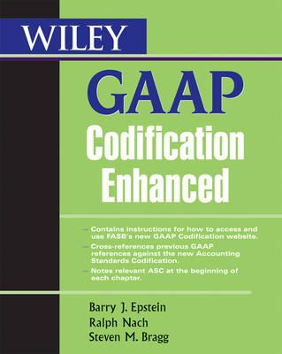 Wiley GAAP Codification Enhanced by Barry J. Epstein