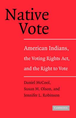 Native Vote by Daniel McCool