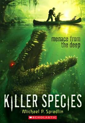 Menace from the Deep by Michael P Spradlin