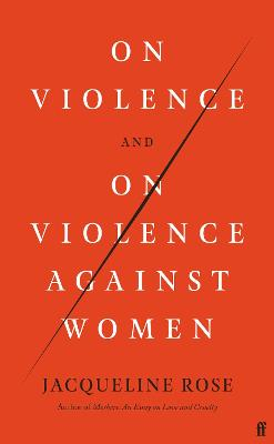 On Violence and On Violence Against Women book