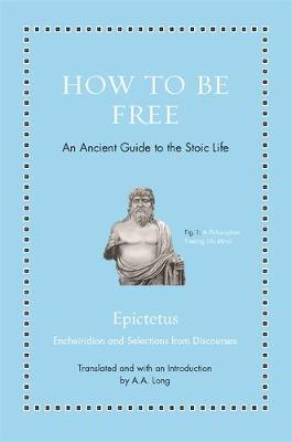 How to Be Free by Epictetus