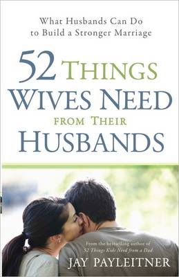 52 Things Wives Need from Their Husbands book