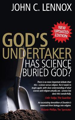 God's Undertaker by Professor John C Lennox