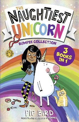 The Naughtiest Unicorn Bumper Collection (The Naughtiest Unicorn series) by Pip Bird