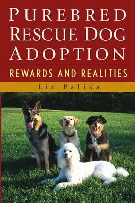 Purebred Rescue Dog Adoption book