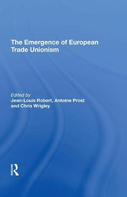 Emergence of European Trade Unionism book