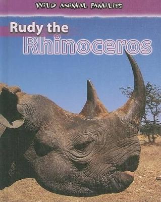Rudy the Rhinoceros by Jan Latta