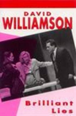 Brilliant Lies by David Williamson
