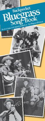Backpocket Bluegrass Songbook by Wayne Erbsen