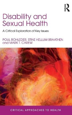 Disability and Sexual Health by Poul Rohleder