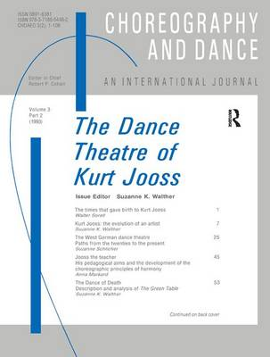 Dance Theatre of Kurt Jooss by Suzanne Walther