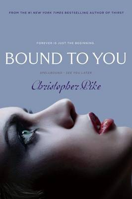 Bound to You by Christopher Pike