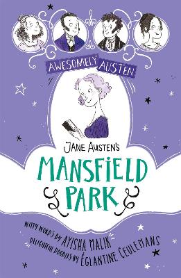 Awesomely Austen - Illustrated and Retold: Jane Austen's Mansfield Park book