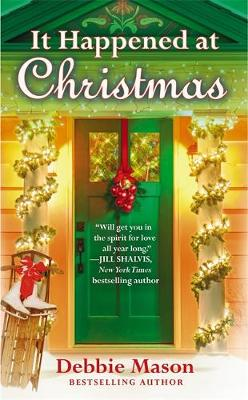 It Happened at Christmas by Debbie Mason