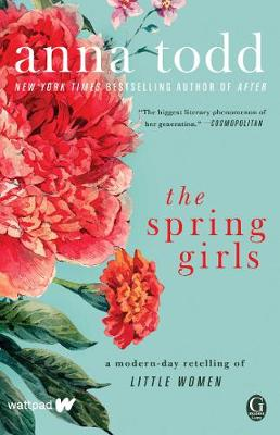 Spring Girls by Anna Todd