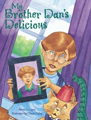 My Brother Dan's Delicious by Steven L. Layne