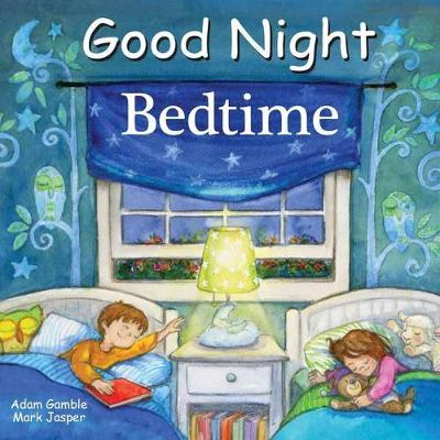 Good Night Bedtime by Adam Gamble