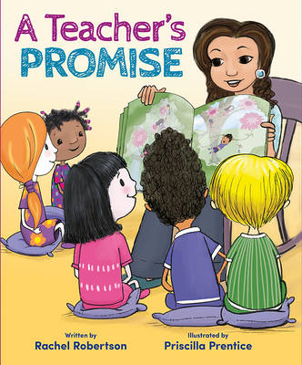 Teacher's Promise by Rachel Robertson