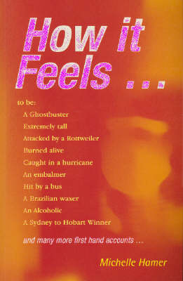 How it Feels to by Michelle Hamer